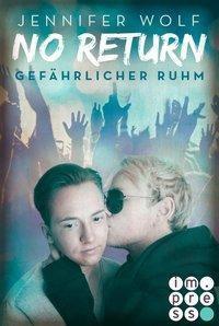 No Return 4: Gefährlicher Ruhm - Jennifer Wolf  