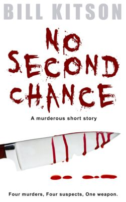 No Second Chance, Bill Kitson