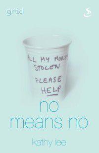 No Series: No Means No, Kathy Lee