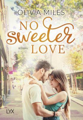 No Sweeter Love - Olivia Miles  