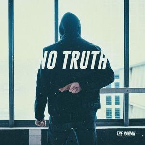 No Truth (Lp) (Vinyl), The Pariah
