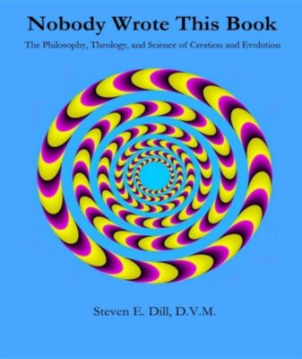 Nobody Wrote This Book, Steven Eugene Dill