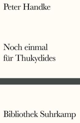 Noch einmal für Thukydides - Peter Handke |