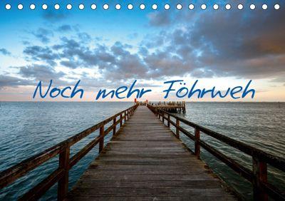 Noch mehr Föhrweh (Tischkalender 2019 DIN A5 quer), Konstantin Articus