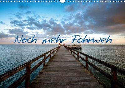 Noch mehr Föhrweh (Wandkalender 2019 DIN A3 quer), Konstantin Articus