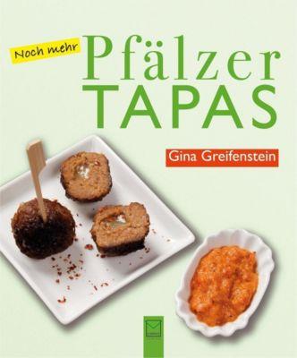 Noch mehr Pfälzer Tapas, Gina Greifenstein