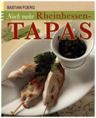 Noch mehr Rheinhessen-Tapas - Bastian Foerg pdf epub