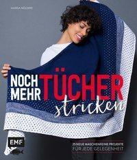 Noch mehr Tücher stricken - Marisa Nöldeke  