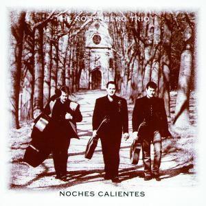 Noches Calientes, Rosenberg Trio