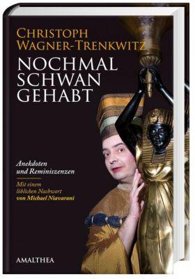 Nochmal Schwan gehabt - Christoph Wagner-Trenkwitz |