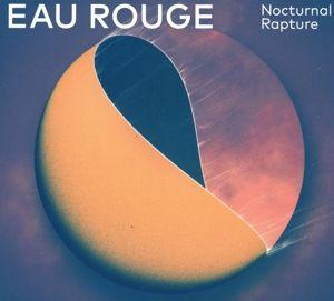 Nocturnal Rapture, Eau Rouge
