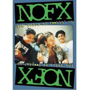 NOFX - Ten years of fuckin' up, Nofx