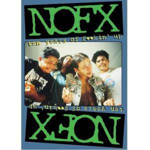 NOFX - Ten years of fuckin' up, Nofx
