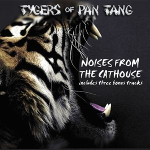 Noises From The Cathouse, Tygers Of Pan Tang
