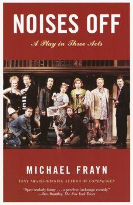 Noises Off, Michael Frayn