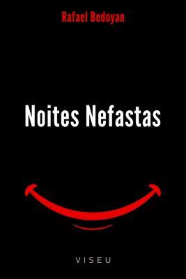 Noites nefastas, Rafael Bedoyan