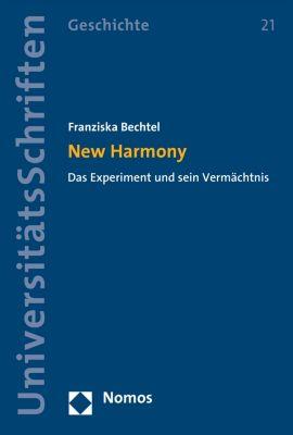 Nomos Universitätsschriften – Geschichte: New Harmony, Franziska Bechtel