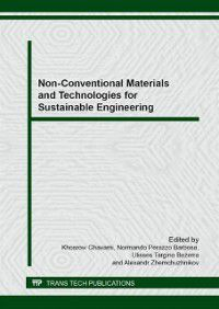 Non-Conventional Materials and Technologies for Sustainable Engineering