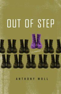 Non/Fiction Collection Prize: Out of Step, Anthony Moll