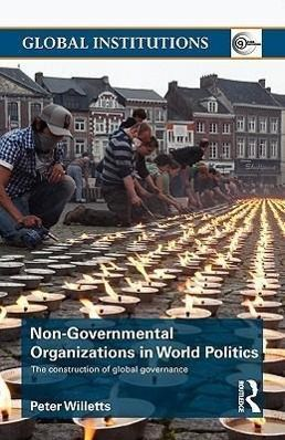 Non-Governmental Organisations in World Politics, Peter Willetts
