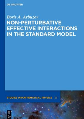 Non-perturbative Effective Interactions in the Standard Model, Boris A. Arbuzov