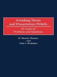 Non-Series: Avoiding Thesis and Dissertation Pitfalls, R. Murray Thomas, Dale L. Brubaker