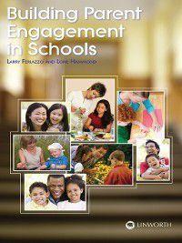 Non-Series: Building Parent Engagement in Schools, Larry Ferlazzo, Lorie Hammond