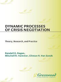 Non-Series: Dynamic Processes of Crisis Negotiation, Clinton Van Zandt, Mitchell Hammer, Randall Rogan