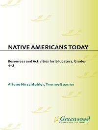 Non-Series: Native Americans Today, Arlene Hirschfelder, Yvonne Beamer