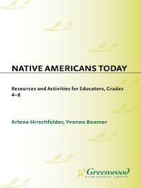 Non-Series: Native Americans Today, Arlene Hirschfelder, Yvonne Beamer