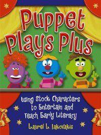 Non-Series: Puppet Plays Plus, Laura Iakovakis
