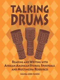 Non-Series: Talking Drums, Wanda Finnen