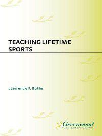 Non-Series: Teaching Lifetime Sports, Lawrence Butler