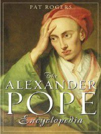 Non-Series: The Alexander Pope Encyclopedia, Pat Rogers
