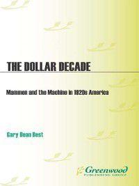 Non-Series: The Dollar Decade, Gary Best