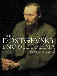 Non-Series: The Dostoevsky Encyclopedia, Kenneth Lantz