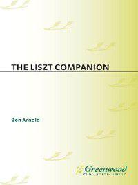 Non-Series: The Liszt Companion, Ben Arnold