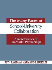 Non-Series: The Many Faces of SchoolUniversity Collaboration, Marianne Handler