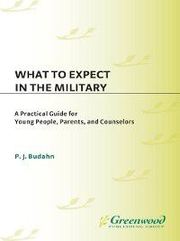 Non-Series: What to Expect in the Military, P. Budahn