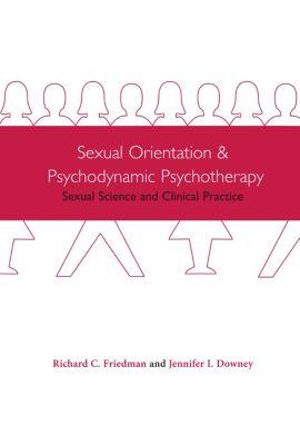 NONE: Sexual Orientation and Psychodynamic Psychotherapy, Jennifer I. Downey, Richard C. Friedman