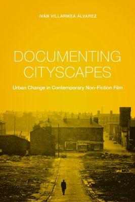 Nonfictions: Documenting Cityscapes, Iván Villarmea Álvarez