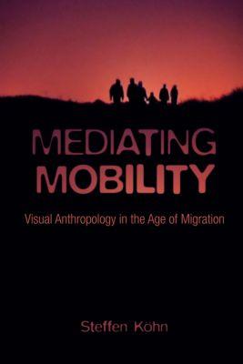 Nonfictions: Mediating Mobility, Steffen Köhn