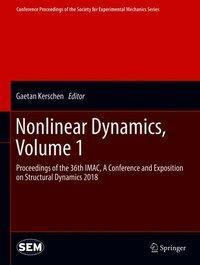 Nonlinear Dynamics, Volume 1