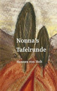 Nonna's Tafelrunde - Hannes von Holt pdf epub