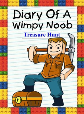 Noob's Diary: Diary Of A Wimpy Noob: Treasure Hunt (Noob's Diary, #19), Nooby Lee