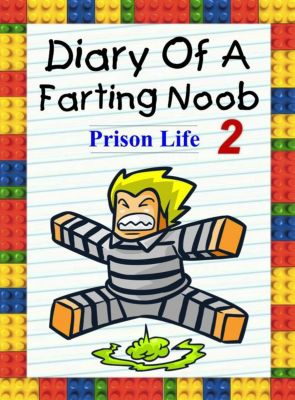 Nooby: Diary Of A Farting Noob 2: Prison Life (Nooby, #2), Nooby Lee