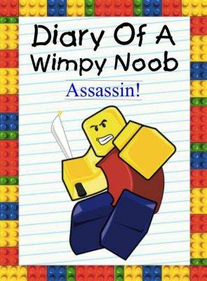 Nooby: Diary Of A Wimpy Noob: Assassin! (Nooby, #6), Nooby Lee