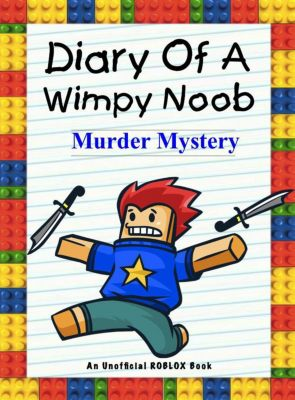 Nooby: Diary Of A Wimpy Noob: Murder Mystery (Nooby, #5), Nooby Lee
