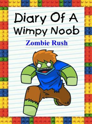 Nooby: Diary Of A Wimpy Noob: Zombie Rush (Nooby, #9), Nooby Lee