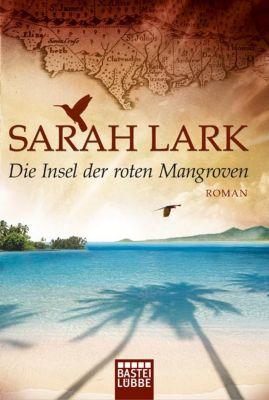 Nora Fortnam Band 2: Die Insel der roten Mangroven - Sarah Lark |